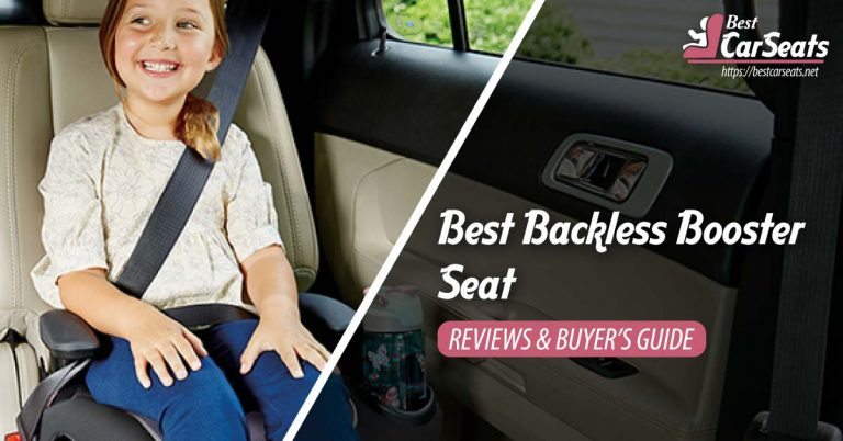 Best Backless Booster Seat in 2021 – Reviews & Buyer's Guide