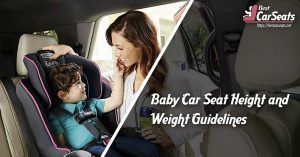 Baby Car Seat Height and Weight Guidelines