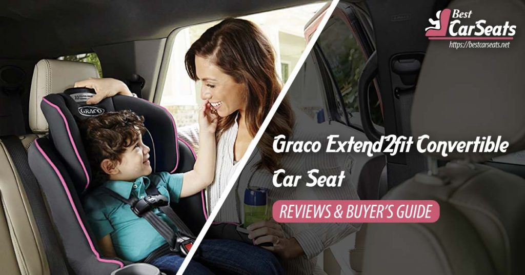 Best Graco Extend2fit Convertible Car Seat