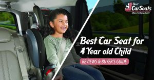 Best Car Seat for 4 Year old Child