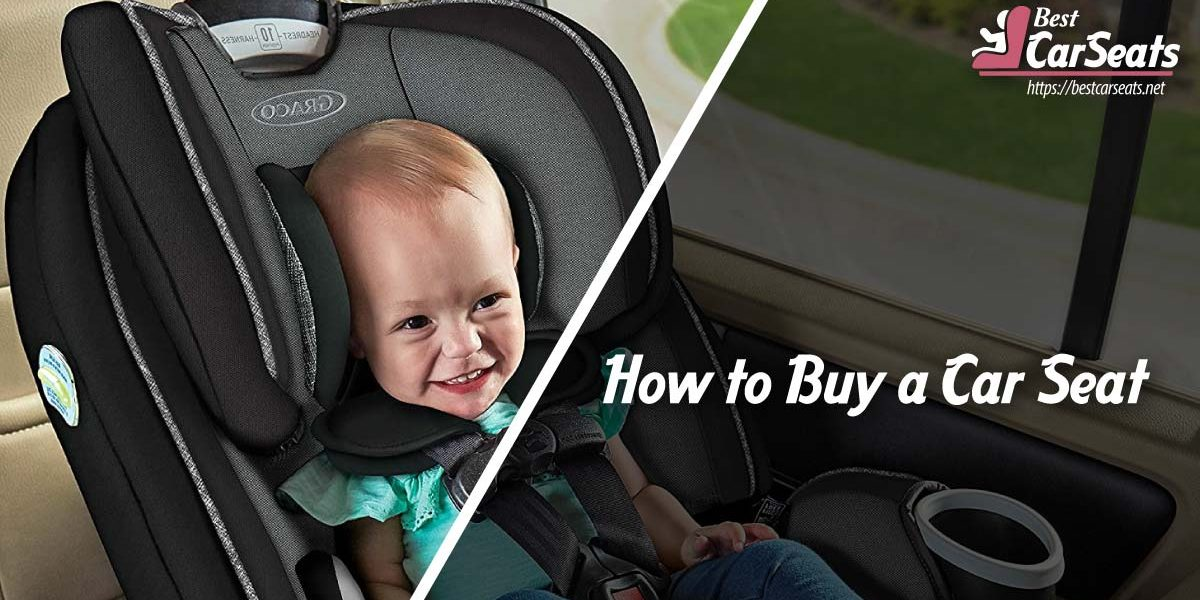 How to Buy a Car Seat